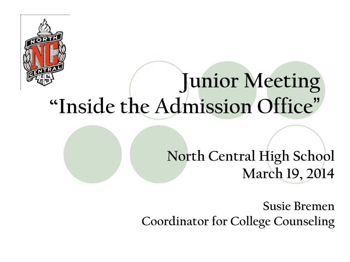 Junior meeting inside the admission office
