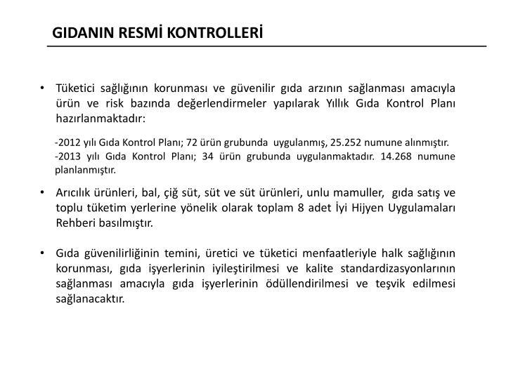 GIDANIN RESMİ KONTROLLERİ