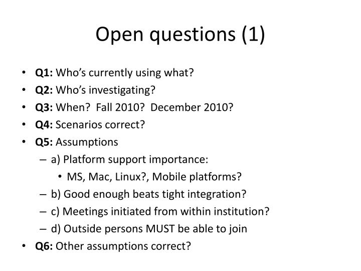 Open questions (1)