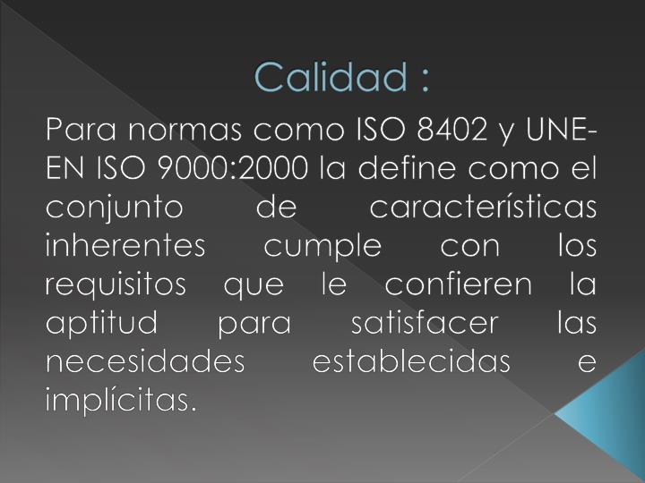 Calidad :