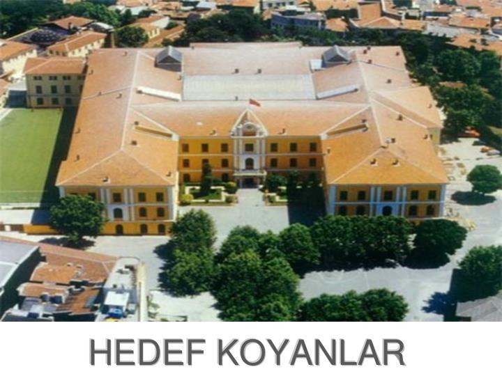 HEDEF KOYANLAR