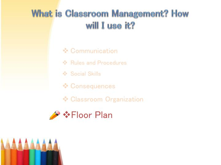 What is Classroom Management? How will I use it?