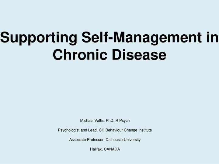 Supporting Self-Management in Chronic Disease