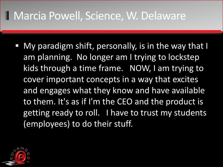 Marcia Powell, Science, W. Delaware