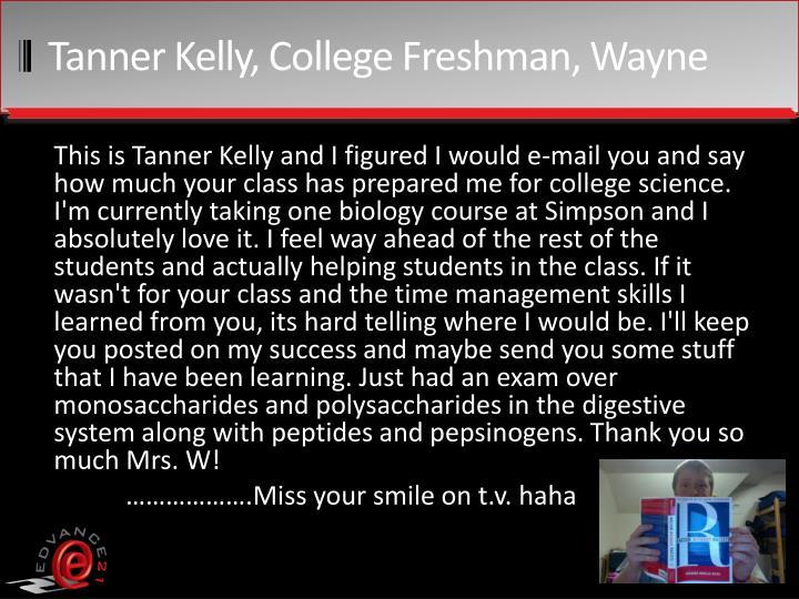 Tanner Kelly, College Freshman, Wayne