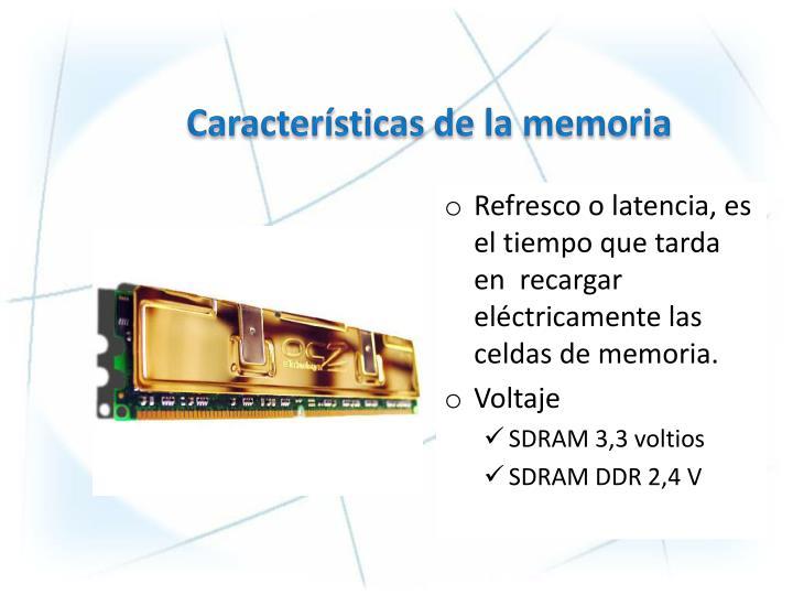 Características de la memoria