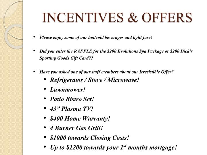 INCENTIVES & OFFERS