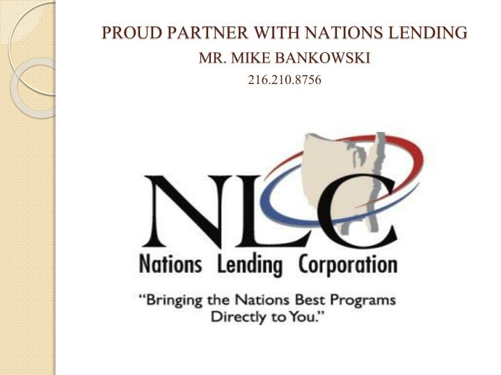 PROUD PARTNER WITH NATIONS LENDING