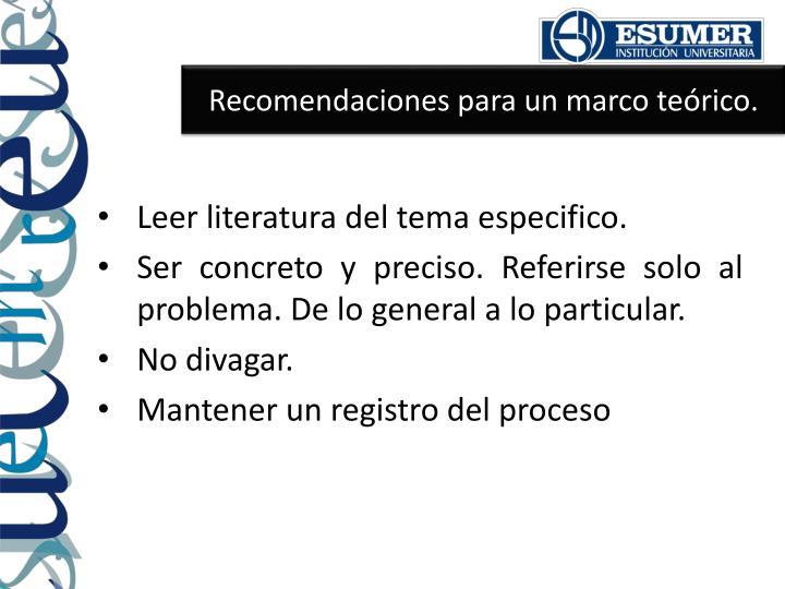 Recomendaciones para un marco teórico.