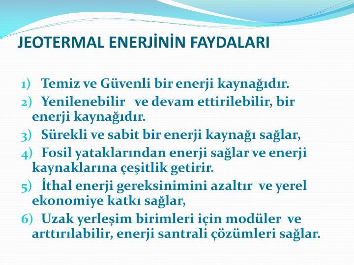 JEOTERMAL ENERJNN FAYDALARI