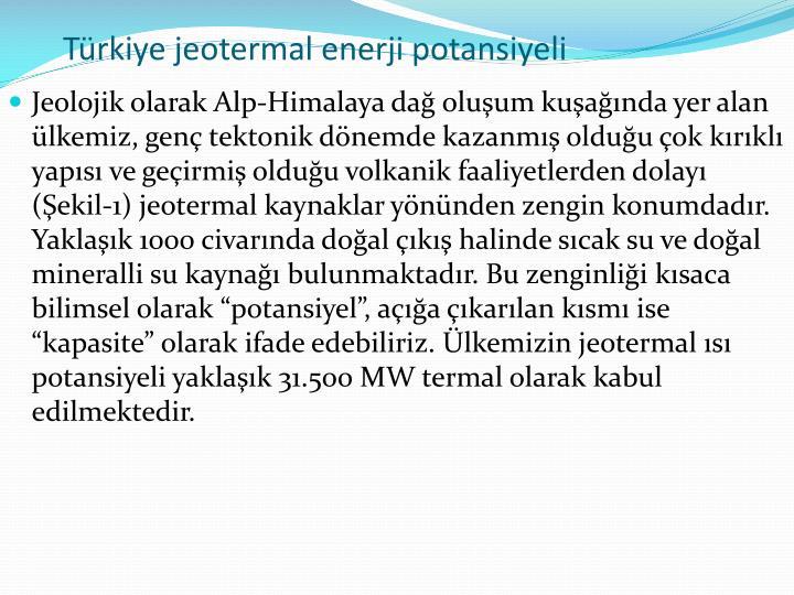 Trkiye jeotermal enerji potansiyeli