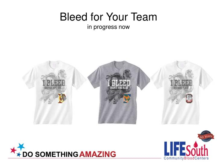 Bleed for Your Team