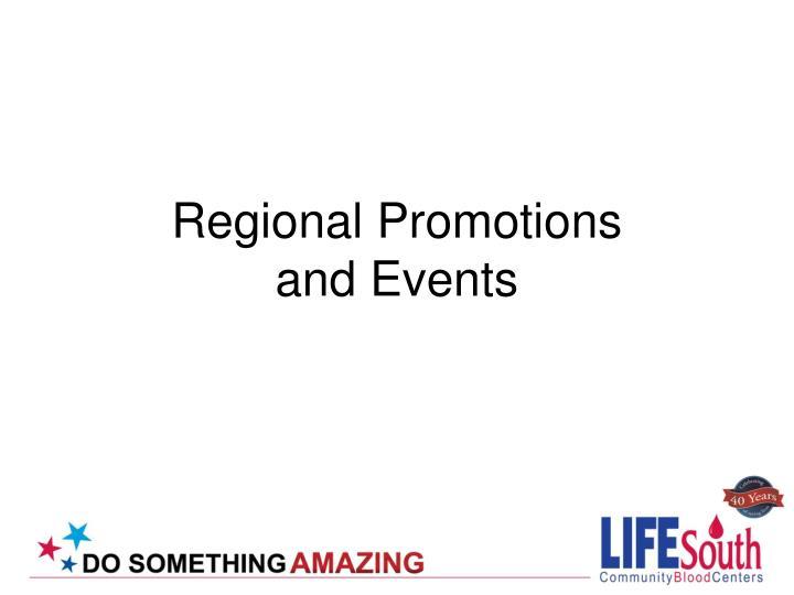 Regional Promotions