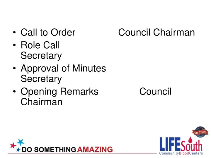 Call to Order  Council Chairman