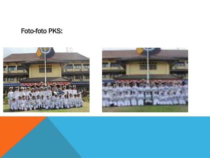 Foto-foto PKS: