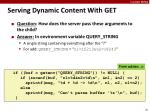 serving dynamic content with get2