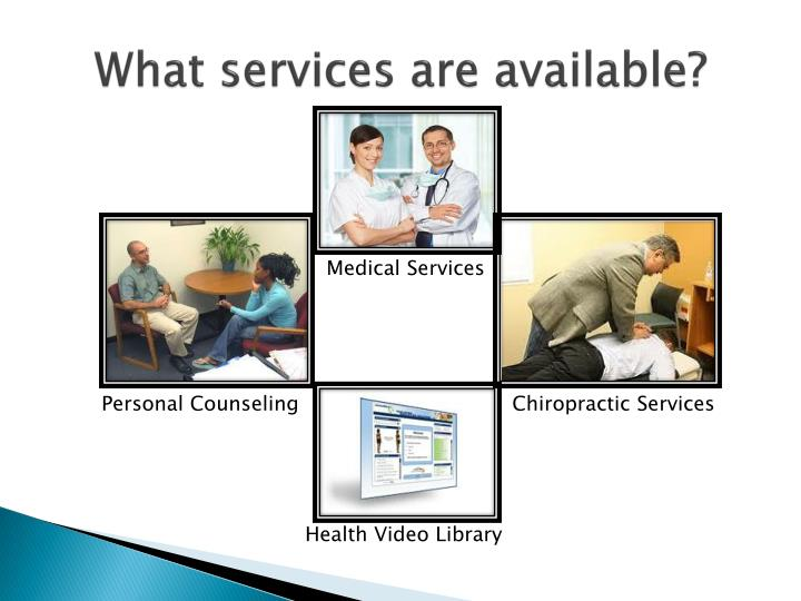 What services are available?