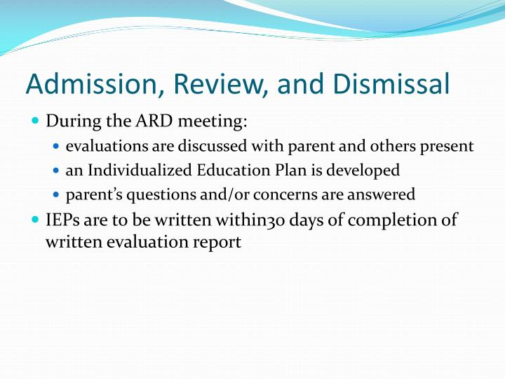 Admission, Review, and Dismissal