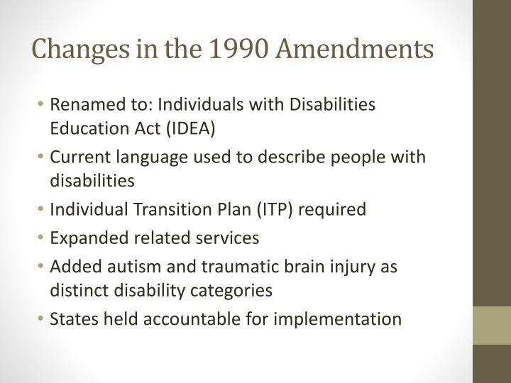 Changes in the 1990 Amendments