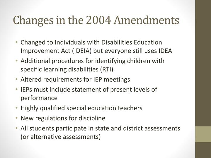 Changes in the 2004 Amendments