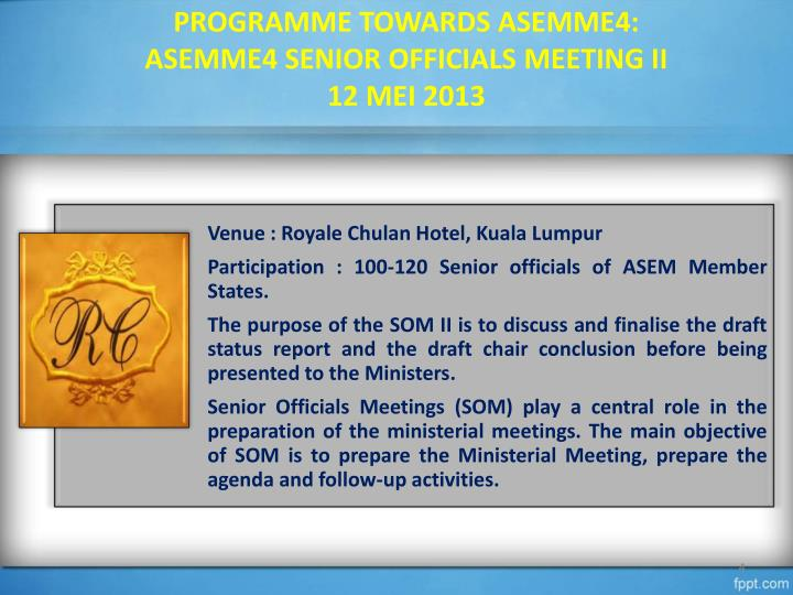 PROGRAMME TOWARDS ASEMME4: