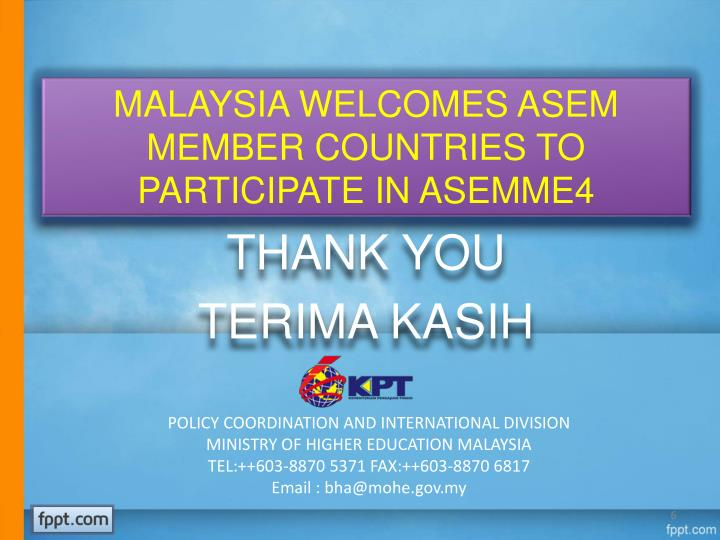 MALAYSIA WELCOMES ASEM MEMBER COUNTRIES TO PARTICIPATE IN ASEMME4