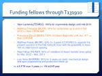 funding fellows through t131910