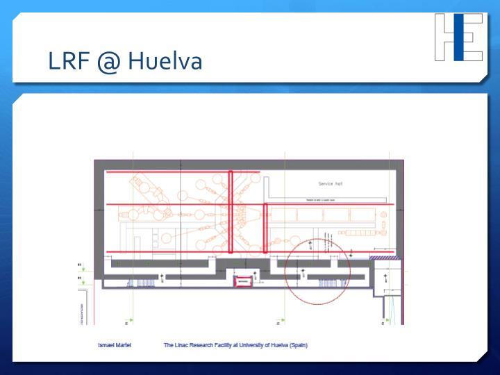LRF @ Huelva
