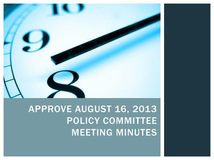 Approve August 16, 2013