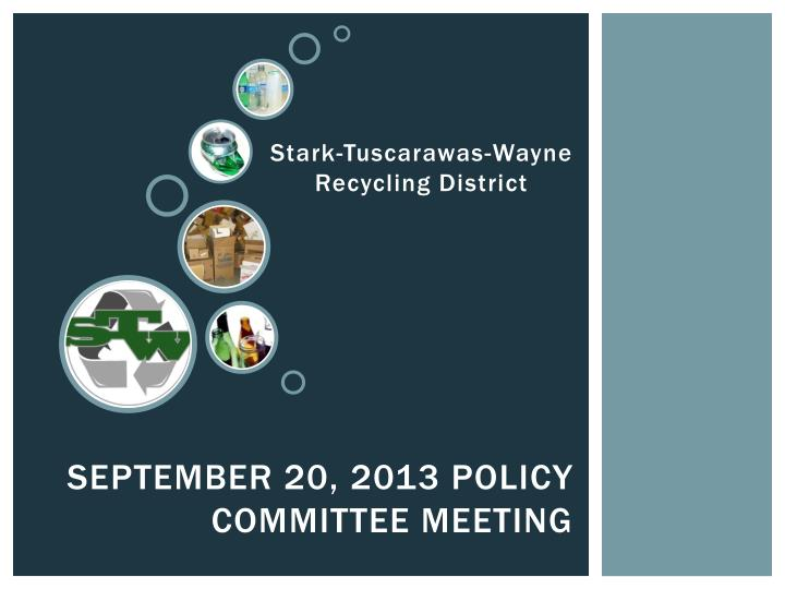 September 20 2013 policy committee meeting