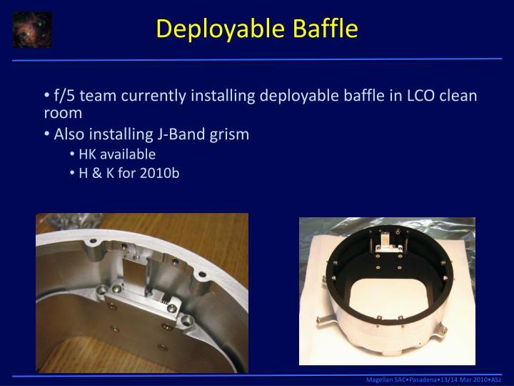 Deployable Baffle