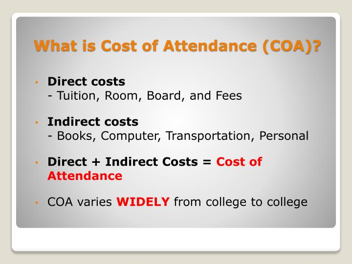 What is Cost of Attendance (COA)?
