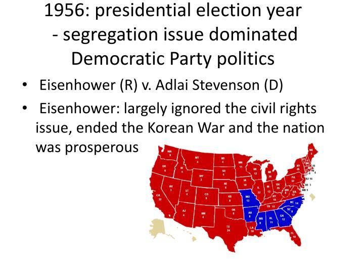 1956: presidential