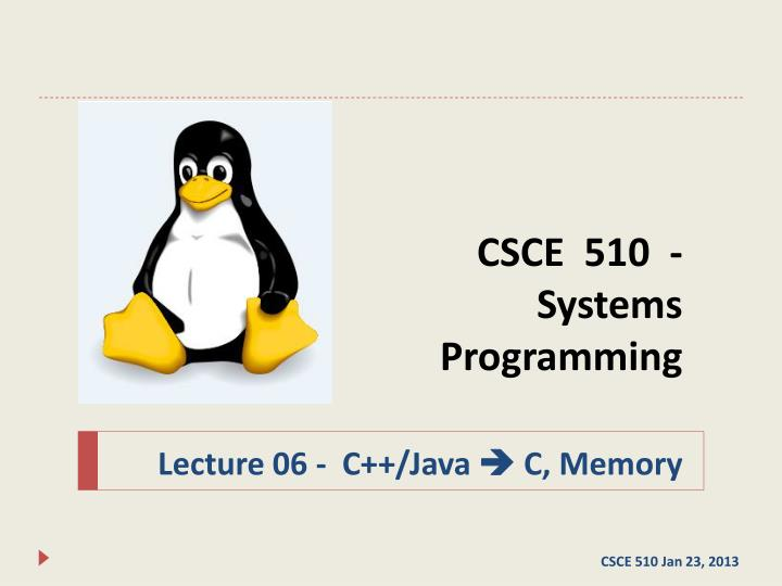 Csce 510 systems programming