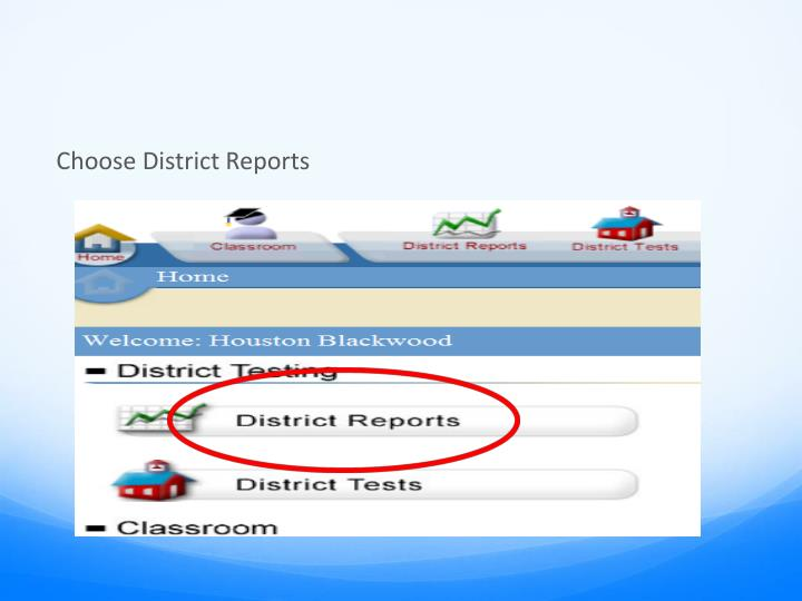 Choose District Reports
