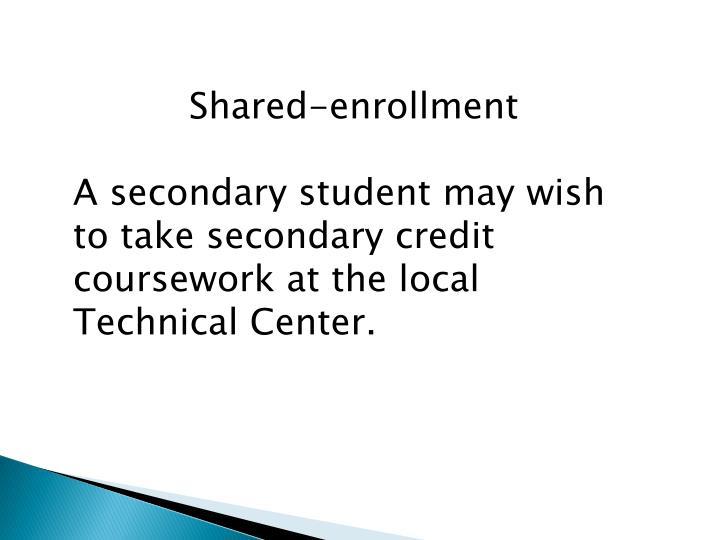 Shared-enrollment