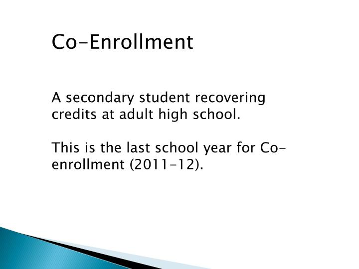 Co-Enrollment