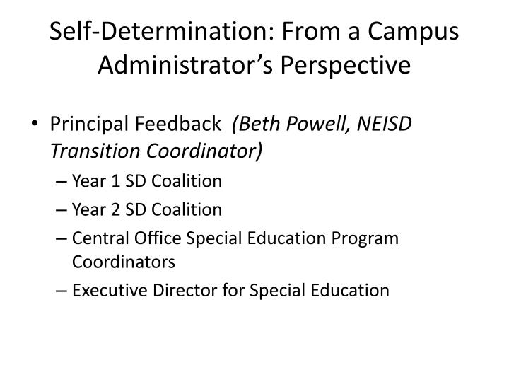 Self-Determination: From a Campus Administrator's Perspective