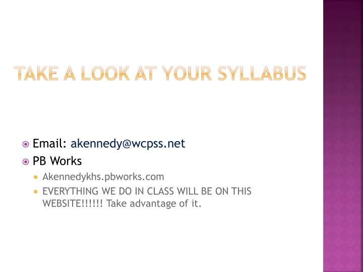 Take a look at your syllabus