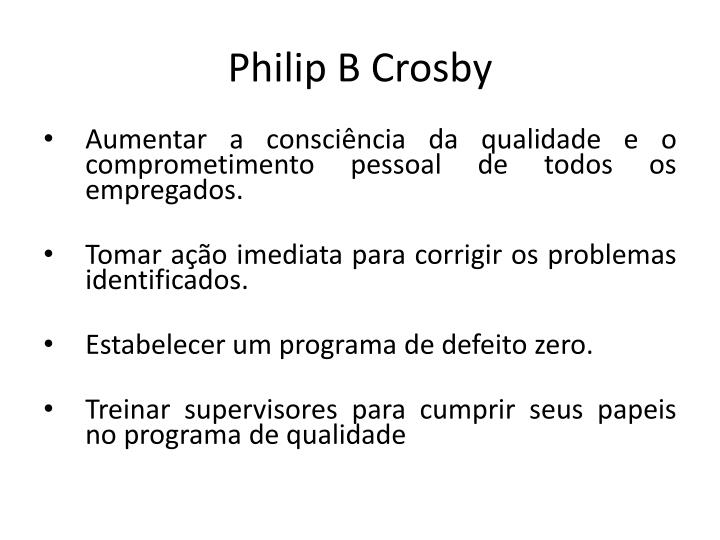 Philip B Crosby