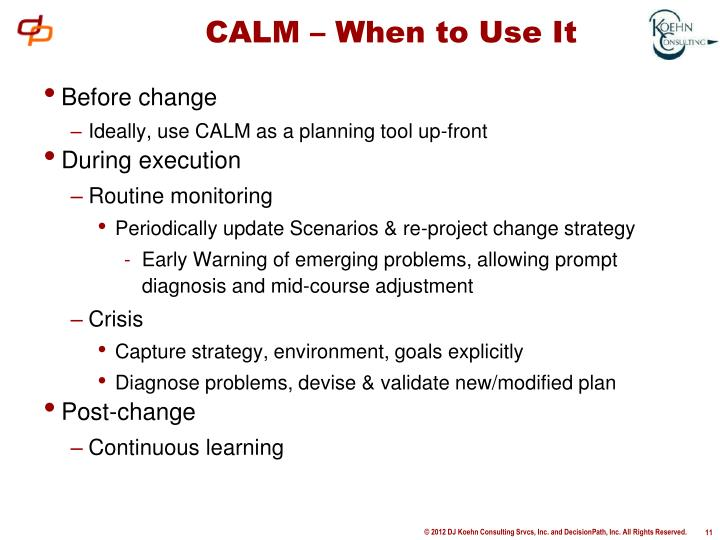 CALM – When to Use It