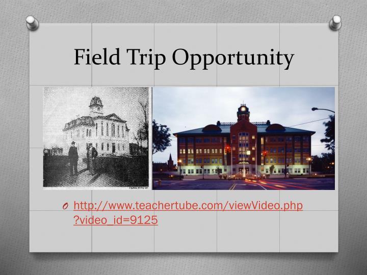 Field Trip Opportunity