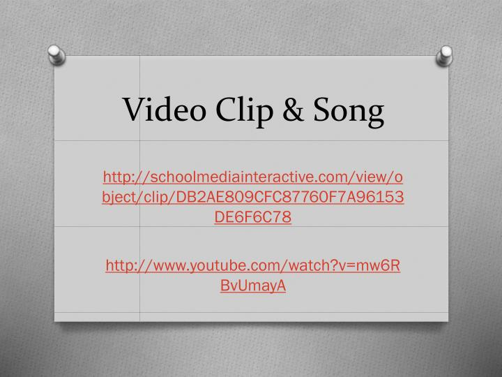 Video Clip & Song