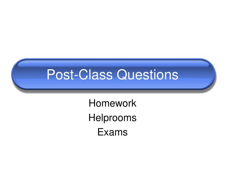 Post-Class Questions