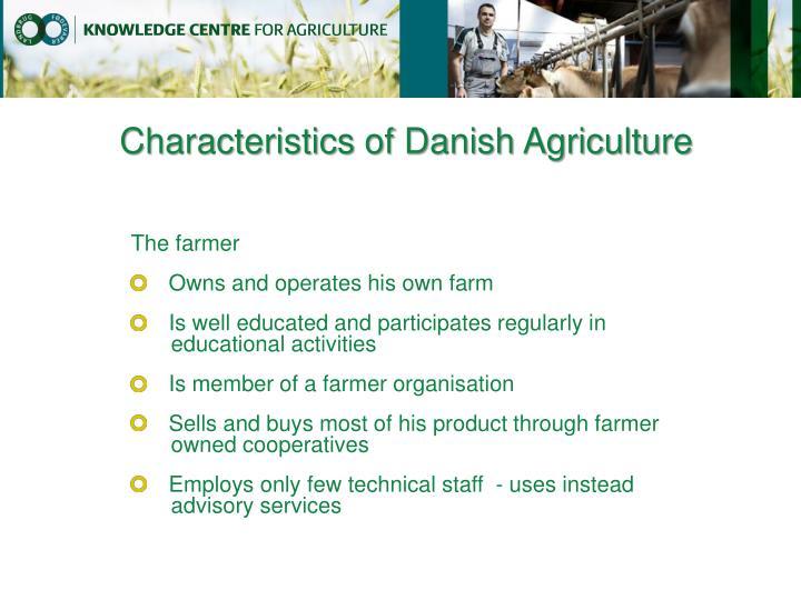 Characteristics of Danish Agriculture