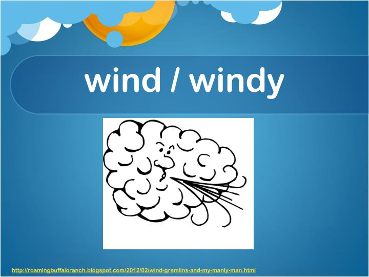 wind / windy