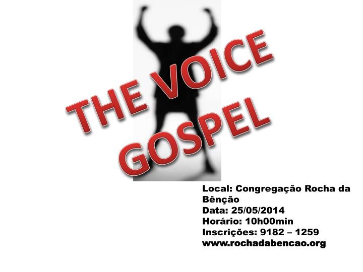 THE VOICE GOSPEL