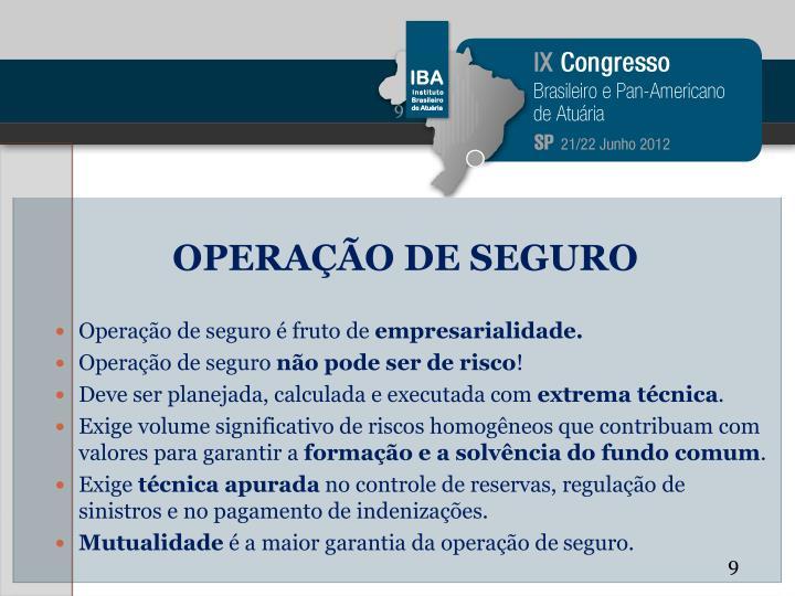 OPERAÇÃO DE SEGURO