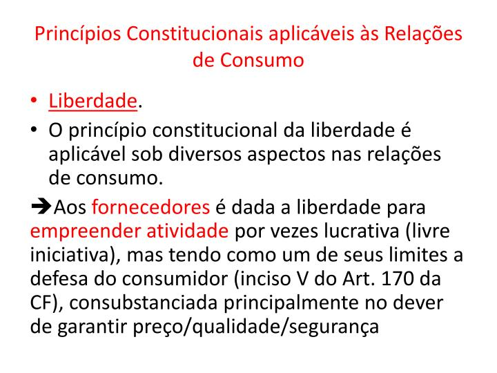 Princípios Constitucionais aplicáveis às Relações de Consumo