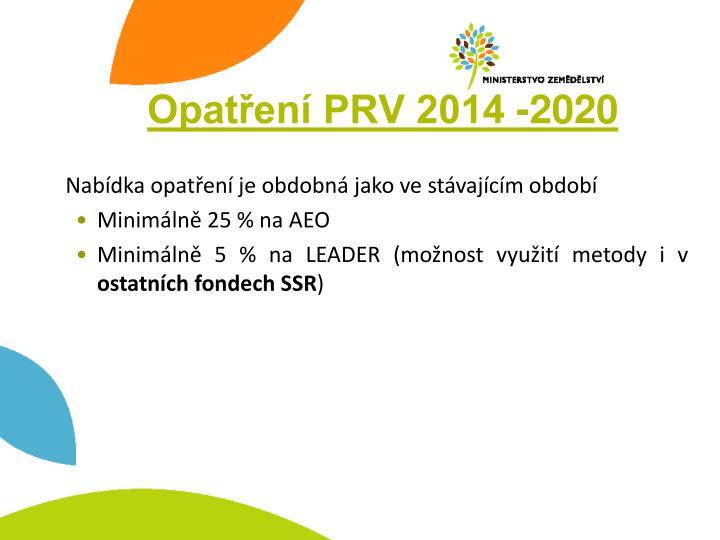 Opatření PRV 2014 -2020